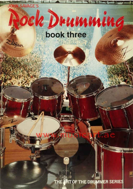 John Savage's Rock Drumming Book 3