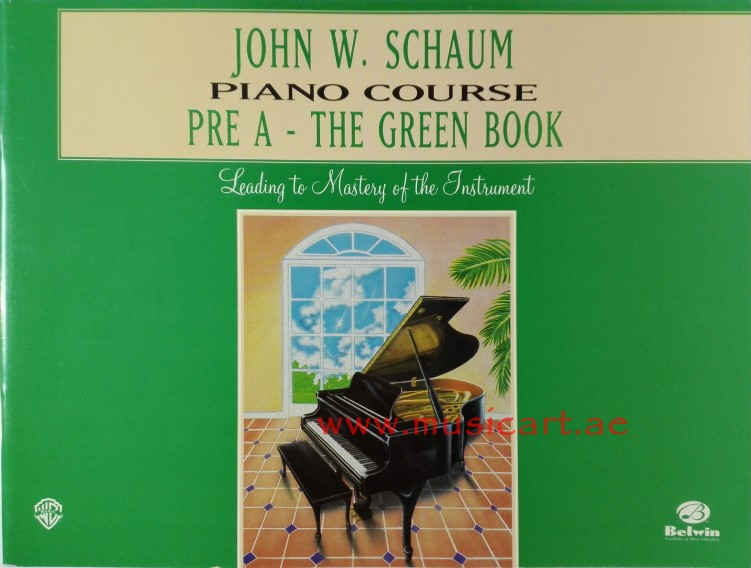 John W. Schaum Piano Course: Pre-A : The Green Book