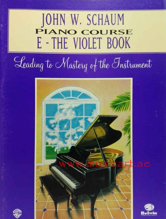 John W. Schaum Piano Course: E -- The Violet Book