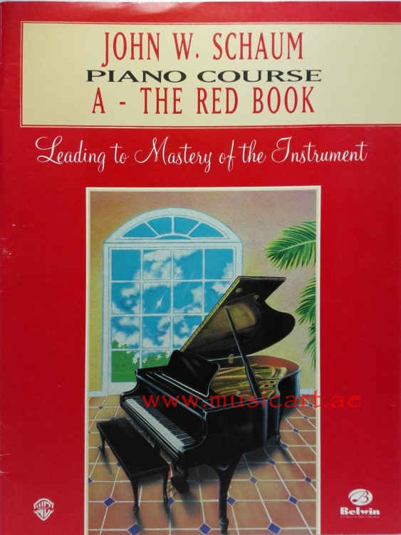 John W. Schaum Piano Course: A : The Red Book