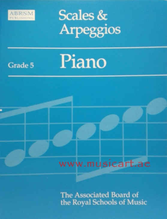 Scales and Arpeggios: Grade 5: Piano