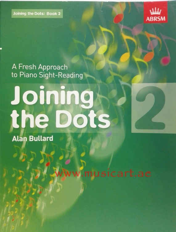 Joining the Dots, Book 2 (piano): Book 2: A Fresh Approach to Piano Sight-Reading (Joining the Dots (ABRSM))