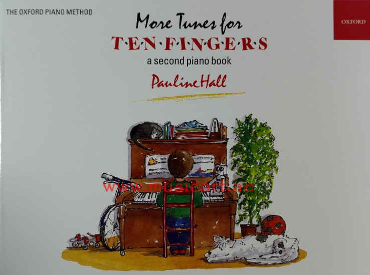 More Tunes for Ten Fingers: A Second Piano Book for Young Beginners (Piano Time)