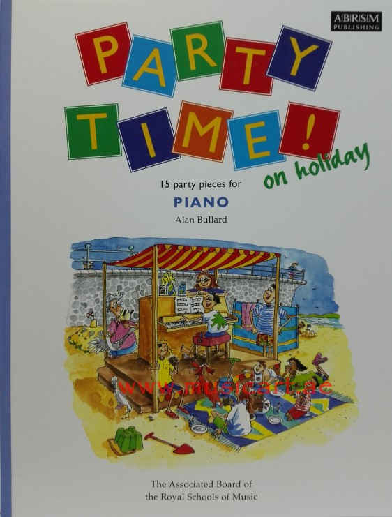 Party Time! on Holiday: 15 Party Pieces for Piano